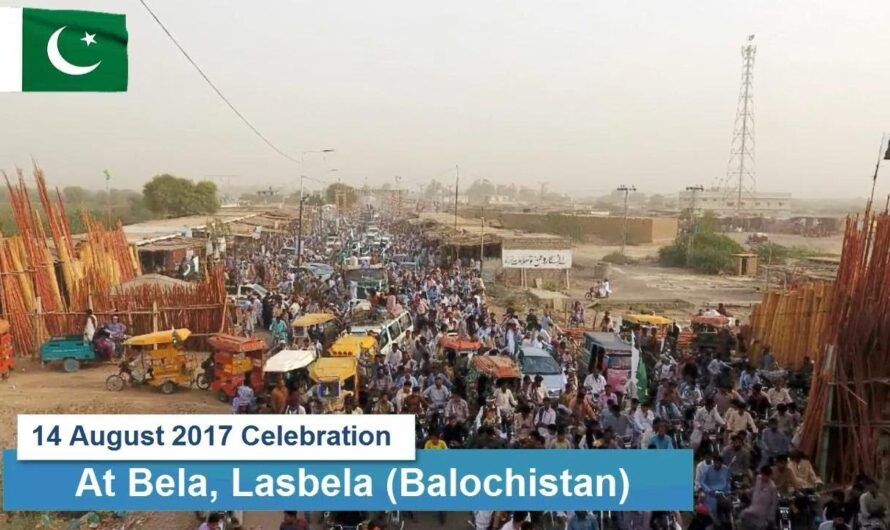 14 August 2016 and 2017 Celebration At Bela District Lasbela, Balochistan