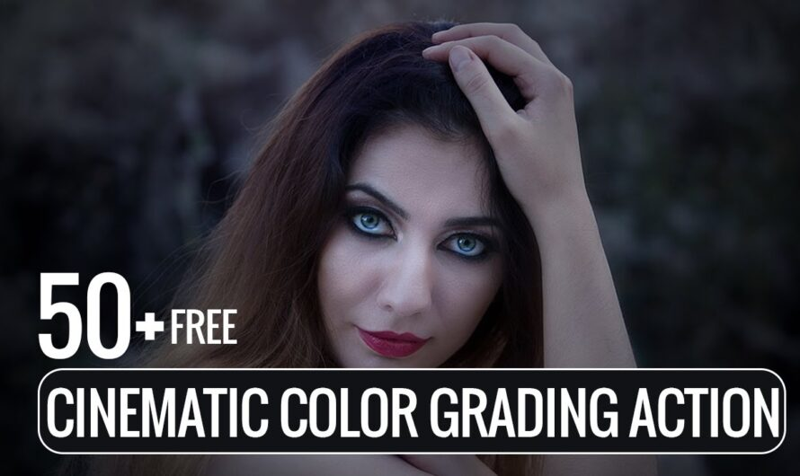 50+ Cinematic Color Grading Action Free Download for Photoshop