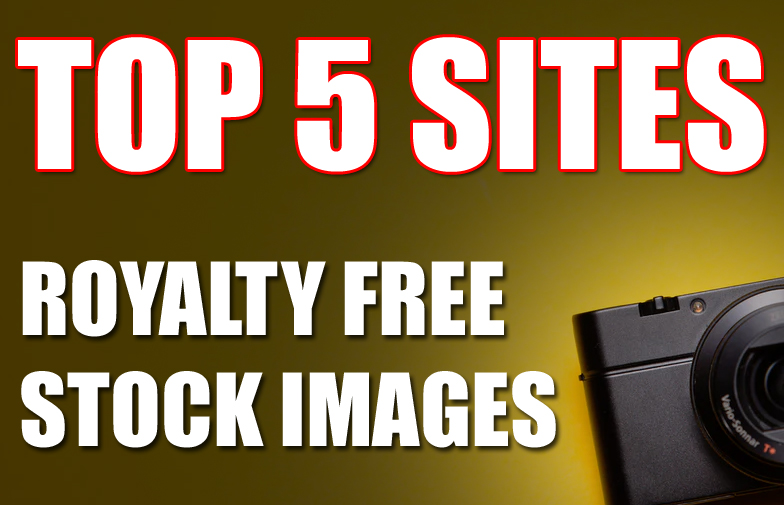 Top 5 Sites for Royalty Free Stock Images That I Use